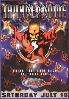 Thunderdome · Bring That Shit Back One More Time - Tickets